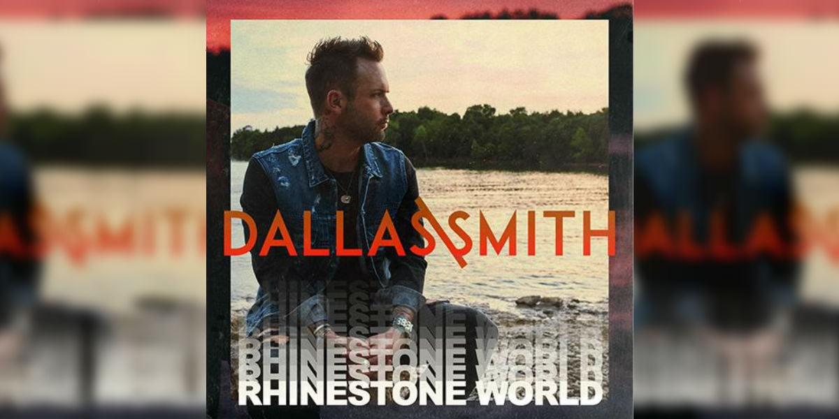 Dallas Smith's new single Rhinestone World