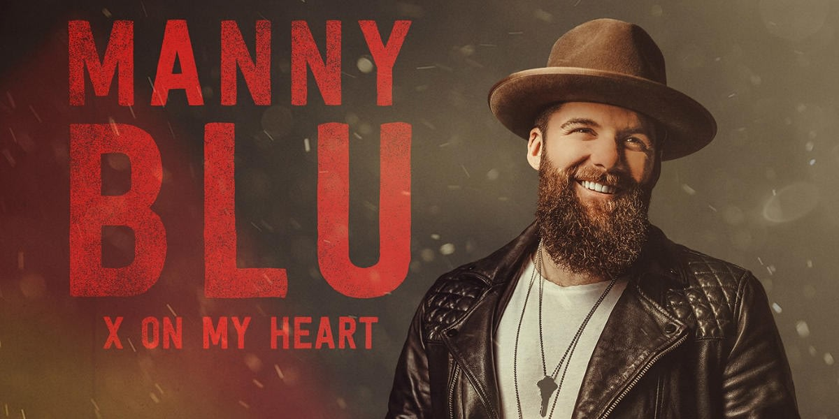 "Canadian country artist's debut single ""X On My Heart"" by Manny Blu"