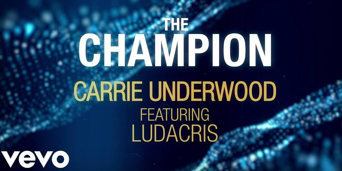Carrie Underwood ft. Ludacris The Champion