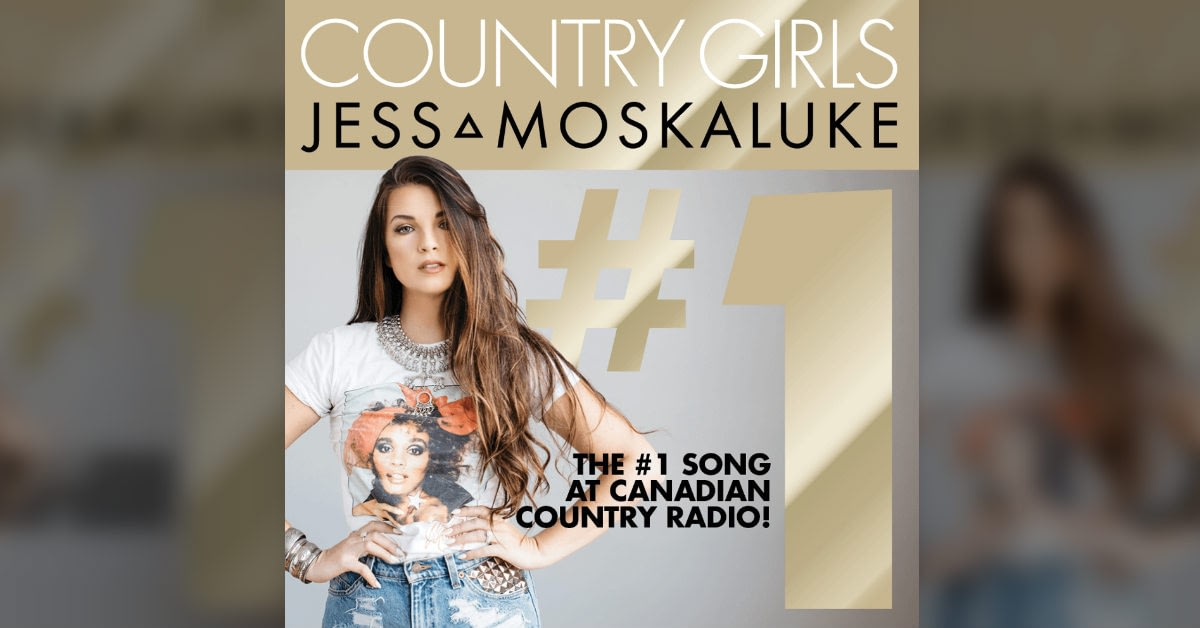 "Jess Moskaluke's number 1 song ""Country Girls"""